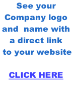 See your Company logo and  name with a direct link  to your website   CLICK HERE
